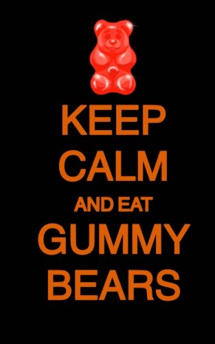 Keep Calm and Eat Gummy Bears; Halloween Candy Journal (Halloween Favors/Noteboo: 5?x8? Lined Halloween Funny Quote Notebook/Journal- Great For ... Gifts/Take-Home Halloween Party Favors