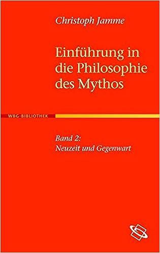 Einfuhrung In Die Philosophie Des Mythos Neuzeit Und Gegenwart Amazon De Jamme Christoph Bucher