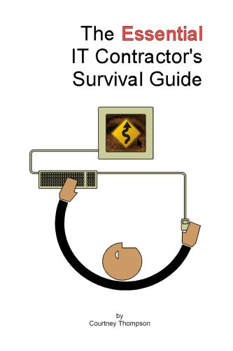 The Essential IT Contractor's Survival Guide