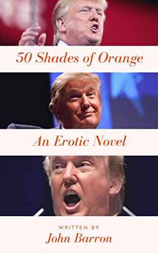 50 Shades of Orange: Donald Trump - Orange Shades