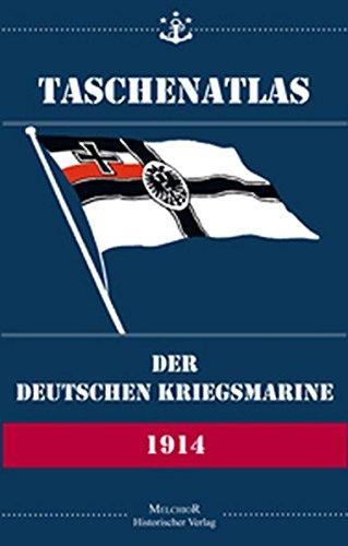Taschenatlas der Deutschen Kriegsmarine von 1914