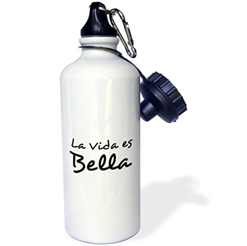 3dRose wb_185026_1 La Vida Est Bella - Life Is Beautiful In Spanish - Black And White Text Sports Water Bottle, 21Oz, Multicolored by 3dRose