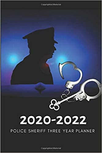 3 Year Planner 2020-2022 Police Sheriff Three Years Monthly ...