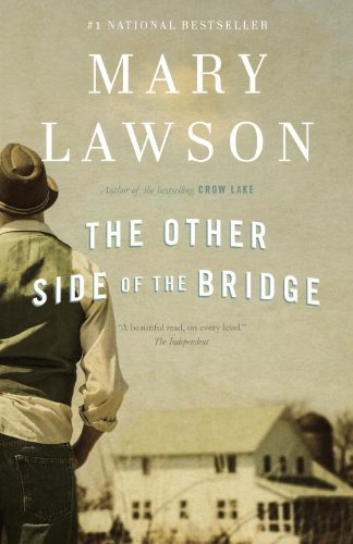 the other side of the bridge by mary lawson essay Mary lawson (born 1946) her second novel, the other side of the bridge, also did well she received good reviews from the independent, and the toronto star.