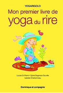 Mon premier livre de yoga du rire : Yogarigolo (Zen): Amazon ...