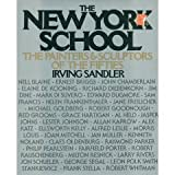 The New York School : The Painters and Sculptors of the Fifties, Sandler, Irving, 0064300943