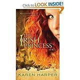 The Irish Princess a Novel