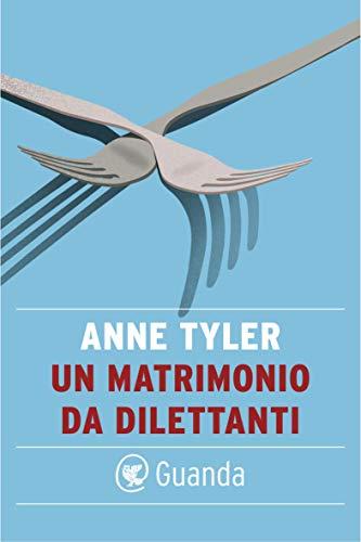 Un matrimonio da dilettanti (Italian Edition)