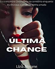 Ultima chance (Duologia Ultima chance Livro 1)