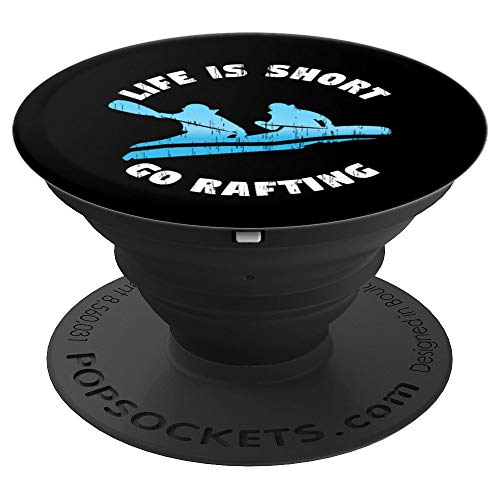 Rafting Guide T-Shirt Whitewater Rafting Life is Short - PopSockets Grip and Stand for Phones and Tablets