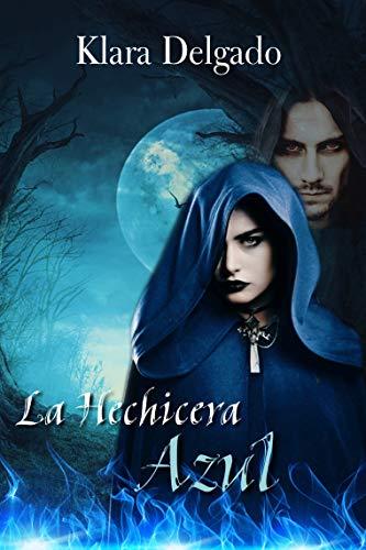 La Hechicera Azul por Klara Delgado