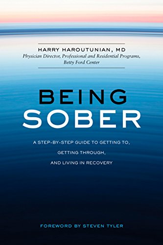 - Being Sober: A Step-by-Step Guide to Getting To, Getting Through, and Living in Recovery
