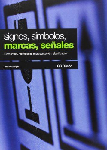 Descargar Libro Signos, Símbolos, Marcas, Señales Adrian Frutiger