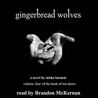 Amazon com: Gingerbread Wolves: The Book of Lost Doors 4