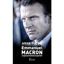 Emmanuel Macron: un jeune homme si parfait