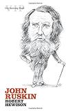 John Ruskin (Very Interesting People Series)