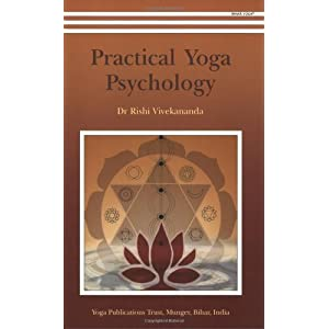 Practical Yoga Psychology Dr Rishi Vivekananda