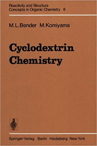 Book Cyclodextrin Chemistry (Reactivity and Structure: Concepts in Organic Chemistry)