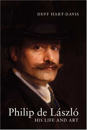 Philip De László: His Life And Art