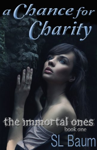 A Chance for Charity: The Immortal Ones