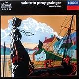 Grainger; Salute to Percy Grainger