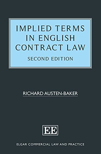 Implied Terms In English Contract Law, Second Edition (Elgar Commercial Law And Practice Series)