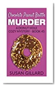 Chocolate Peanut Brittle Murder: A Donut Hole Cozy Mystery - Book 45 (Volume 45)