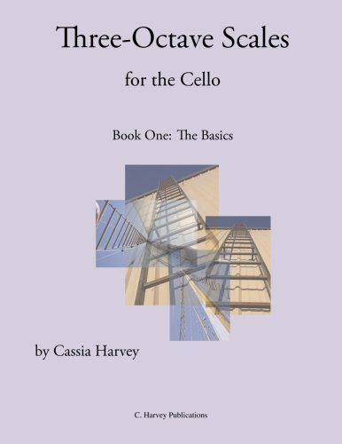Three-Octave Scales for the Cello, Book One: The -