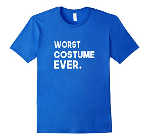 Mom And Baby Halloween Costumes Ideas (Mens Worst Best Costume Ever Halloween T-Shirt Large Royal Blue)