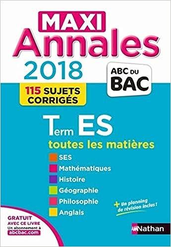 Terminale ES maxi-annales : Sujets & corrigés (French) Paperback – August 31, 2017