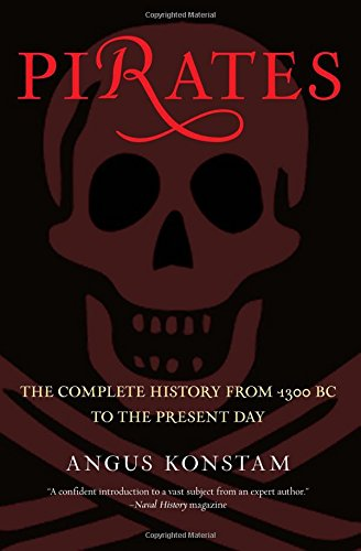 History Of Pirates - Pirates: The Complete History From 1300