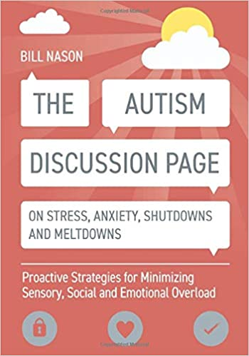The Autism Discussion Page on Stress, Anxiety, Shutdowns and Meltdowns - Popular Autism Related Book