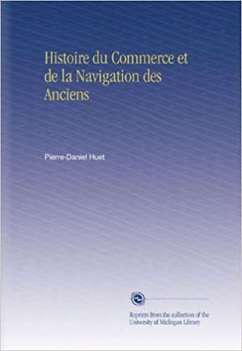Lire un Histoire du Commerce et de la Navigation des Anciens pdf ebook