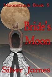 Bride's Moon (Moonstruck Book 5)
