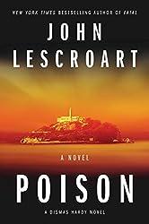 Poison: A Novel (Dismas Hardy Book 17)
