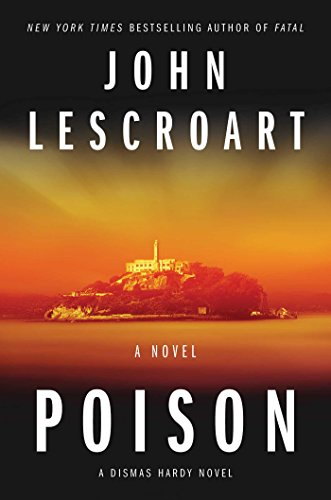 Poison: A Novel (Dismas Hardy Book 17) cover