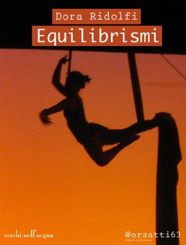 Equilibrismi (cerchi nellacqua) (Italian Edition) - Kindle ...