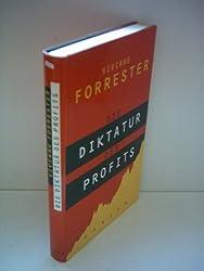 Viviane Forrester: Die Diktatur des Profits