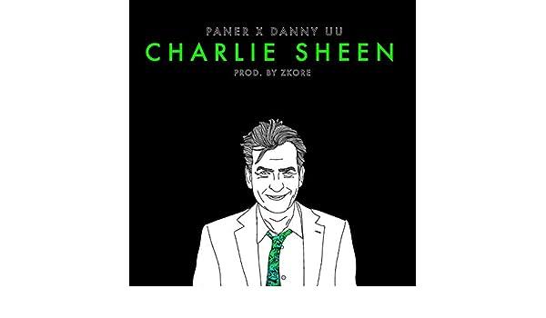 Charlie Sheen [Explicit] de aak26, Paner & Danny UU en Amazon Music - Amazon.es