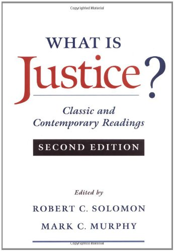 What Is Justice?: Classic and Contemporary Readings