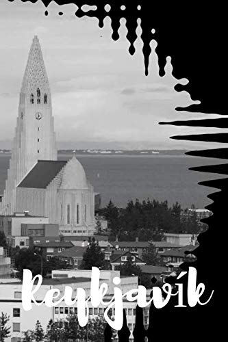 Reykjavik: Writing notebook for adults and kids, Journal, Diary (120 Pages, Lined, 6 x 9) (Christmas Visit Iceland)