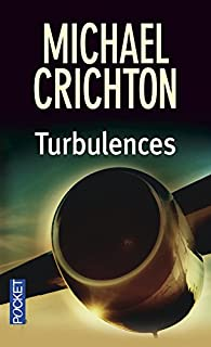 Turbulences, Crichton, Michael