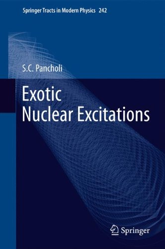 Exotic Nuclear Excitations (Springer Tracts in Modern Physics)