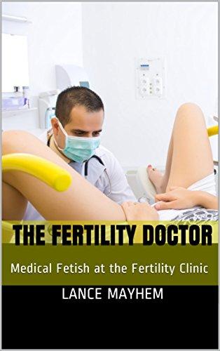 Play dr medical fetish stories