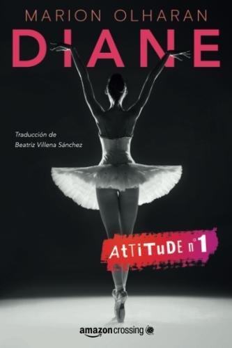Diane (Attitude) (Spanish Edition)