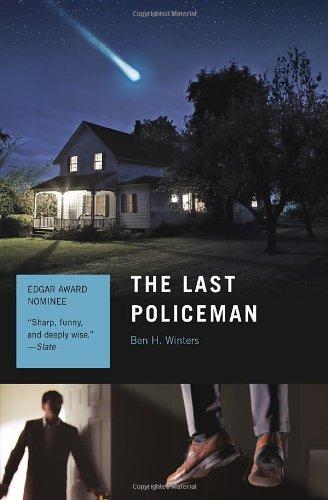 The Last Policeman: A Novel (The Last Policeman Trilogy)