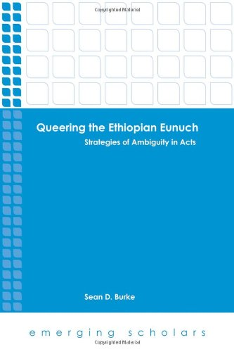 Queering the Ethiopian Eunuch (Emerging Scholars) ebook