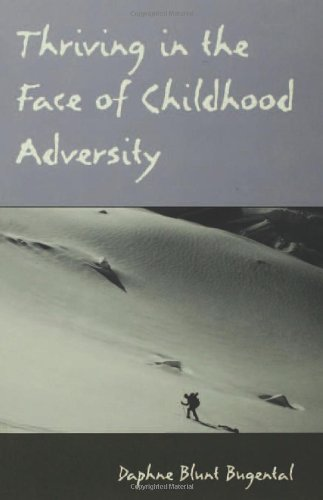 Thriving in the Face of Childhood Adversity