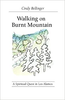 Walking on Burnt Mountain