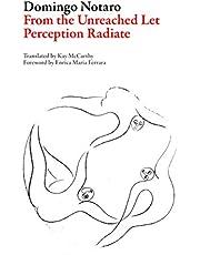 From the Unreached Let Perception Radiate (ITA Italian Literature Series)